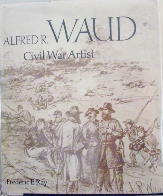 Book by Fredrick E Ray - Waud Web Site